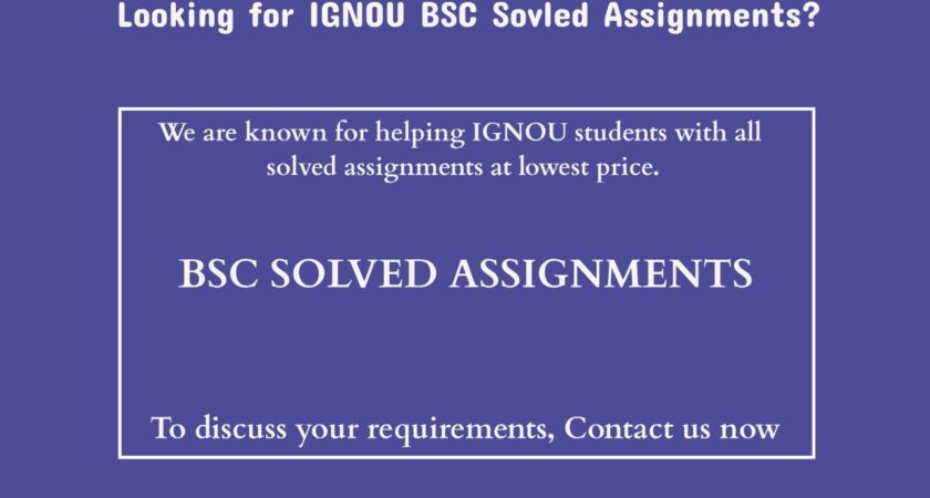 BSC Solved Assignments